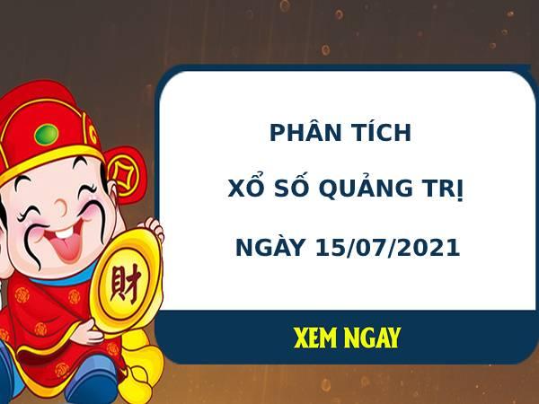 Phân tích xổ số Quảng Trị 15/7/2021 hôm nay thứ 5 chính xác