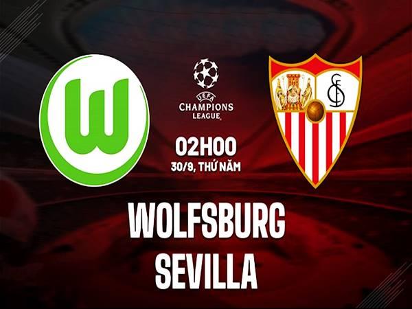 Soi kèo Châu Á Wolfsburg vs Sevilla, 02h00 ngày 30/9